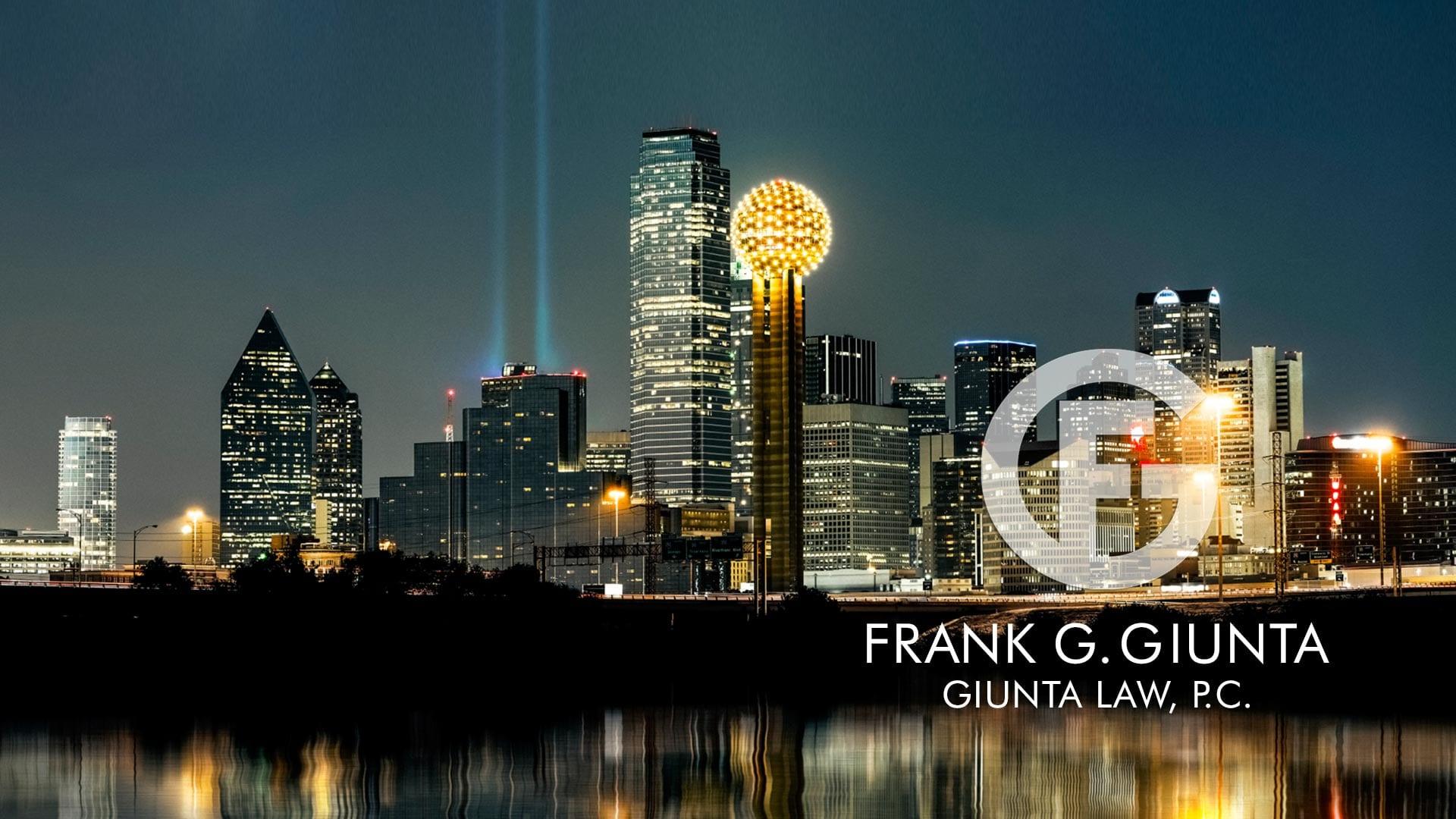 Frank Giunta Law Dallas Texas